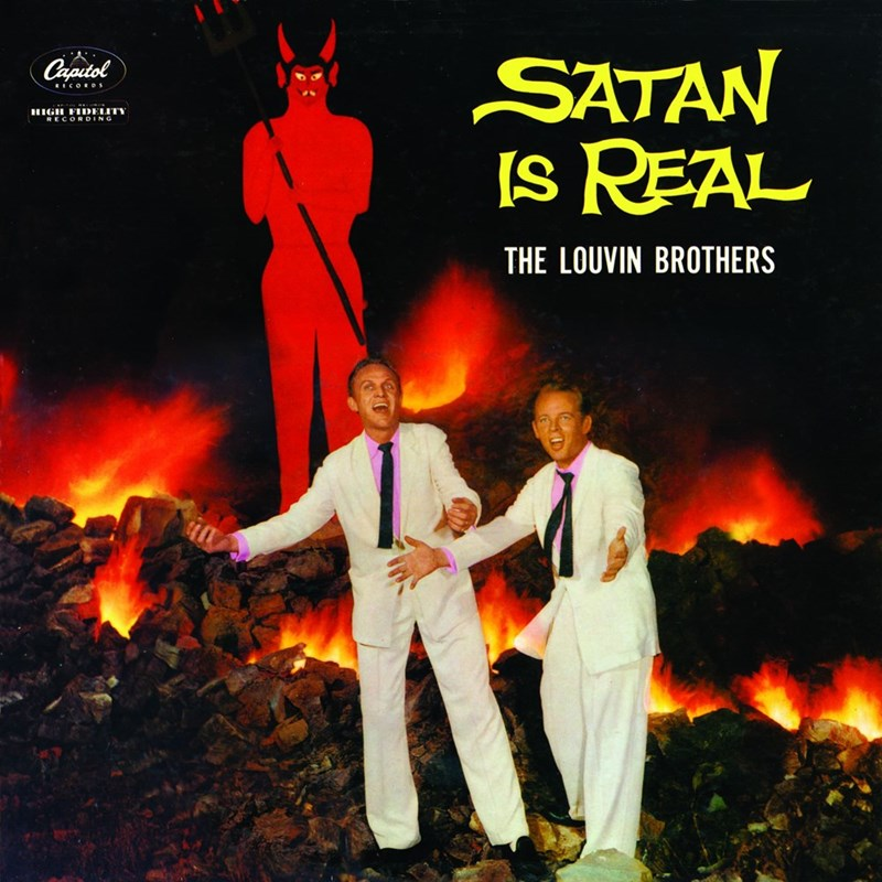 Album cover - SATAN IS REAL Caputol RECORDs HIGH FIDELITY RECORDING THE LOUVIN BROTHERS
