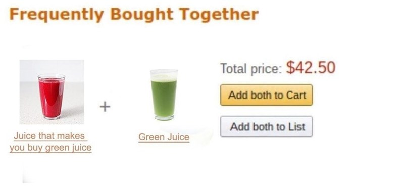 Amazon ad for 'juice that makes you buy green juice' and 'green juice' next to it for a total of $42.50