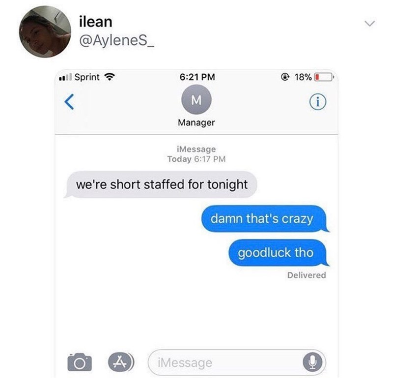 Text message from a manager saying that the restaurant is short-staffed; employee replies that it's crazy and says good luck