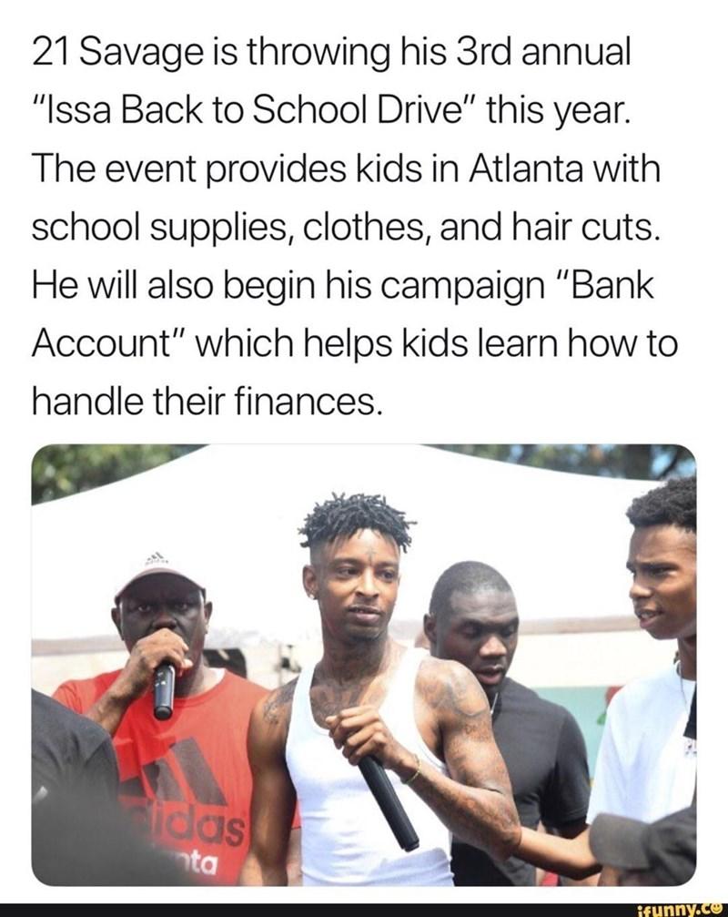 wholesome meme of 21 savage doing charity work in Atlanta