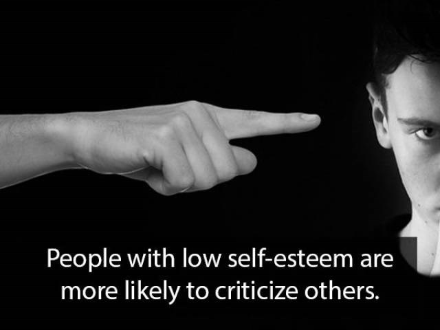 Text - People with low self-esteem are more likely to criticize others.