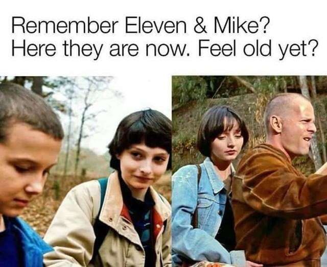 "Caption reads, ""Remember Eleven and Mike? Here they are now. Feel old yet?"" above a pic of Eleven and Mike next to a pic of Butch and Fabienne from Pulp Fiction"