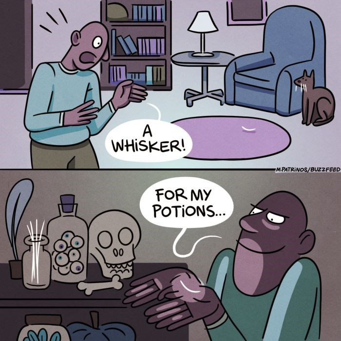 Cartoon - A WHISKER! M.PATRINOS/BUZZFEED FOR MY POTIONS... OO 00