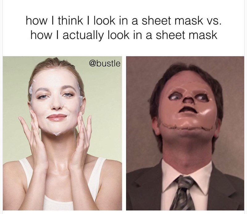 Face - how I think I look in a sheet mask vs. how I actually look in a sheet mask @bustle