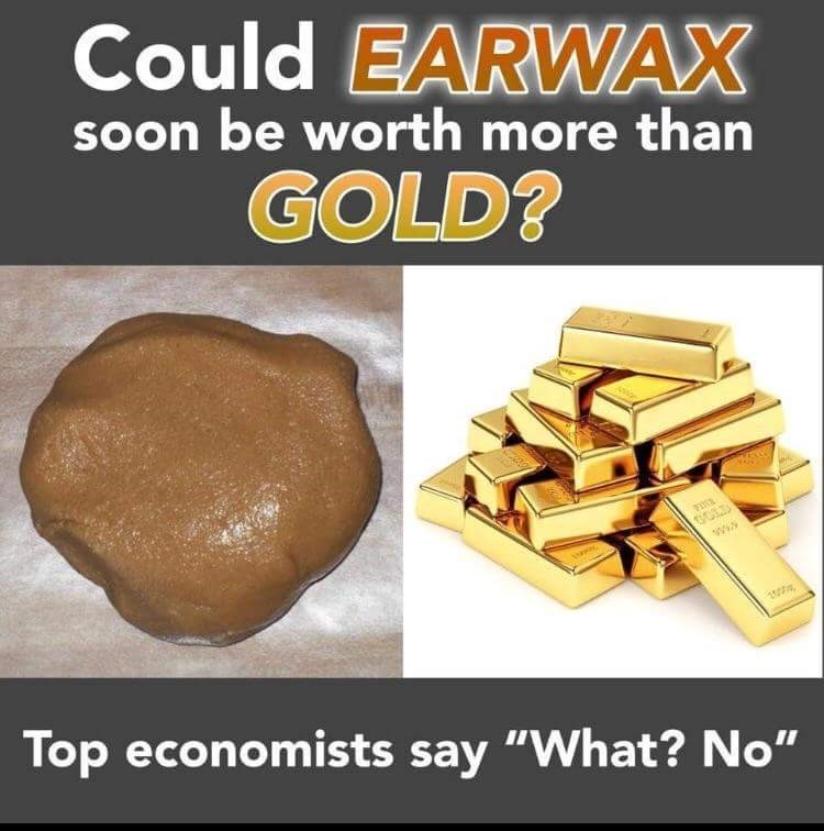 "Product - Could EARWAX soon be worth more than GOLD? 13LD Top economists say ""What? No"""