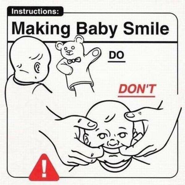 White - Instructions: Making Baby Smile DON'T DO