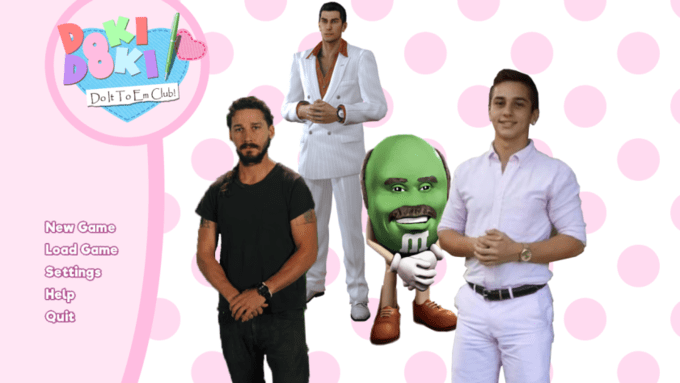 You know I had to do it to em meme in the form of a dating simulator with Shia LaBeouf and Dr. Phil M&M