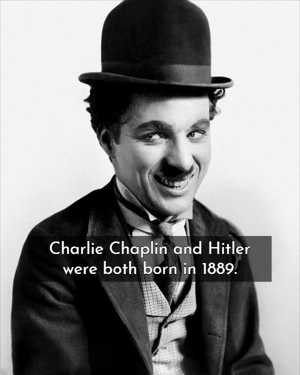 Facial expression - Charlie Chaplin and Hitler were both born in 1889.