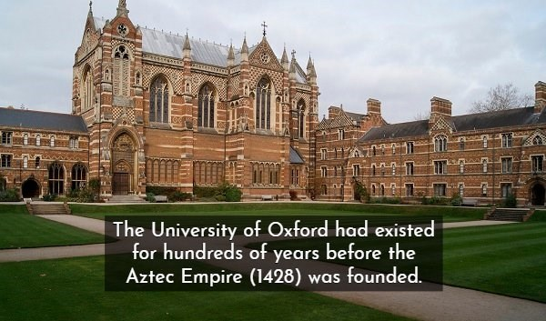 Landmark - The University of Oxford had existed for hundreds of years before the Aztec Empire (1428) was founded