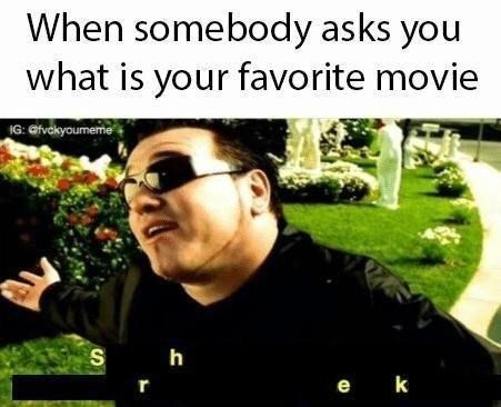 Photo caption - When somebody asks you what is your favorite movie IG: Gfvckyoumeme h S e k r
