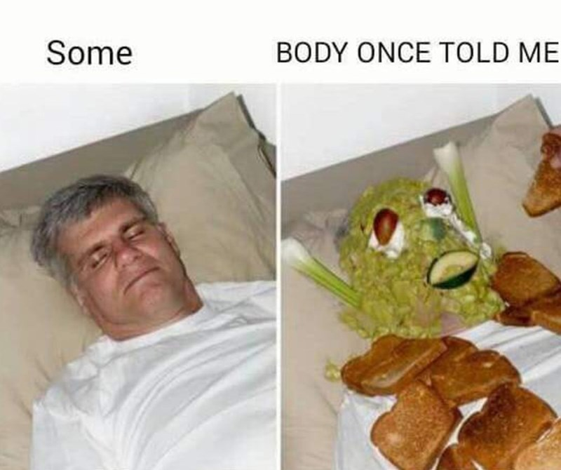 Junk food - Some BODY ONCE TOLD ME