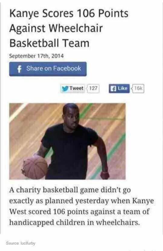 "Headline that reads, ""Kanye Scores 106 Points Against Wheelchair Basketball Team"""