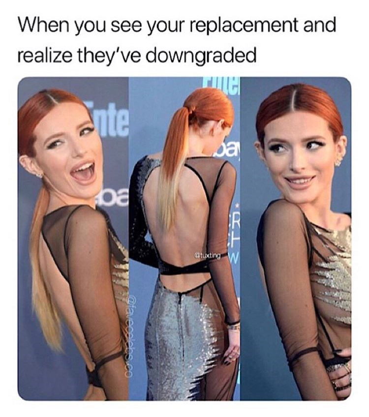 meme about seeing who your ex is dating and thinking you're better with pictures of Bella Thorne