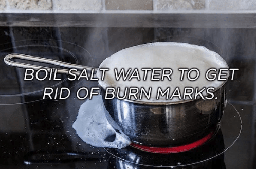 Cookware and bakeware - BOIL SALT WATER TO GET RID OF BURN MARKS