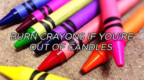 Pink - BURN CRAYONS IF YOU'RE OUT OF CANDLES.