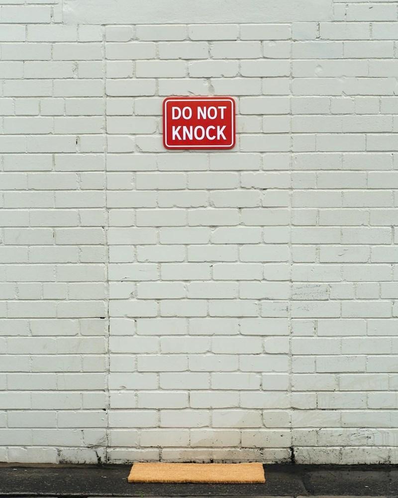 Wall - DO NOT KNOCK