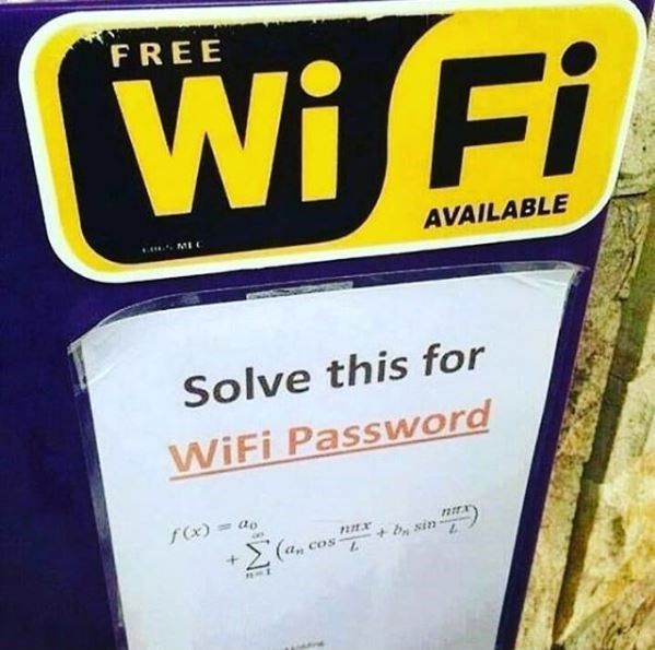 technology meme - Font - FREE Wi Fi AVAILABLE Solve this for WiFi Password fx)= + by sin (a. COs