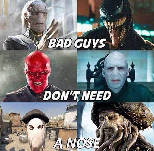 Funny meme about bad guys, harry potter, bad guys no noses.