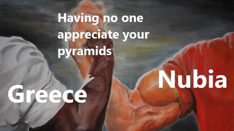 Bodybuilding - Having no one appreciate your pyramids Nubia Greece