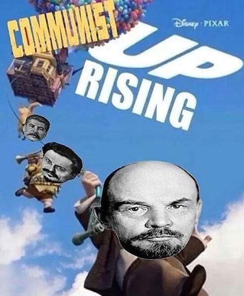 Fake movie poster for 'Up' that says 'Communist Up-Rising' with some photoshopped pics of Lenin, Trotsky and Stalin