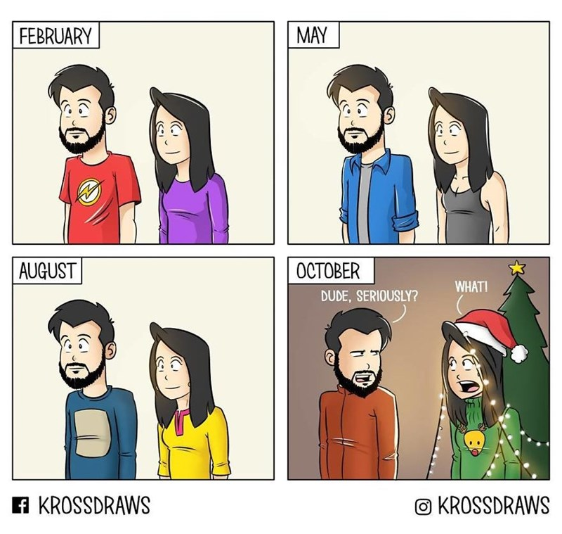 Cartoon - FEBRUARY MAY AUGUST OCTOBER WHAT! DUDE, SERIOUSLY? f KROSSDRAWS KROSSDRAWS (SI
