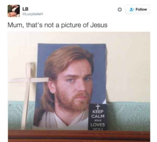 Tweet of a meme of Jesus on mom's wall and it is not Jesus, but Ewan Mcgregor