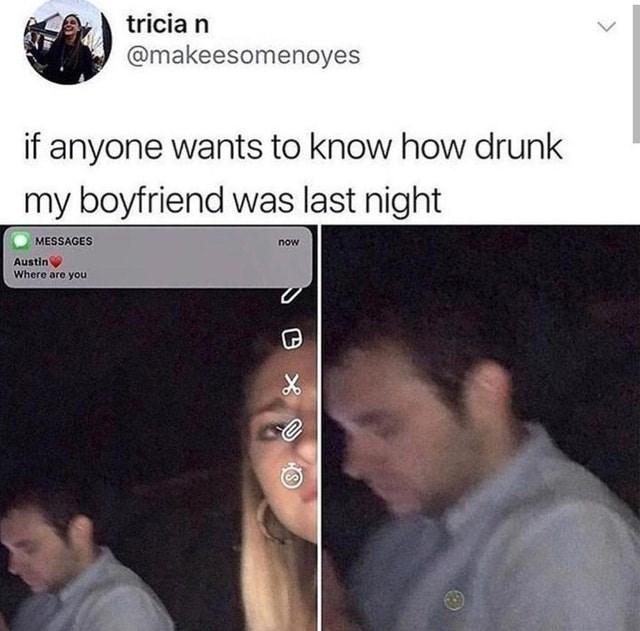 funny meme aboutdrunk boyfriend.