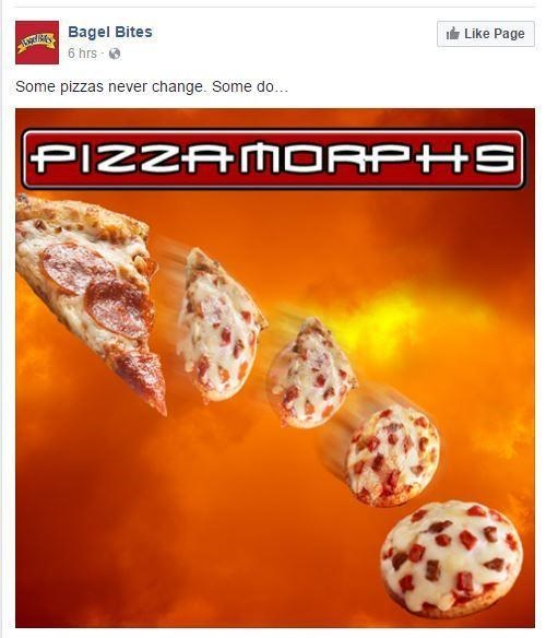 Games - ANT SBagel Bites 6 hrs Like Page Some pizzas never change. Some do.. PIZZAMORPHS