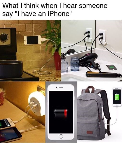 meme about iphone users always needing to charge their phones