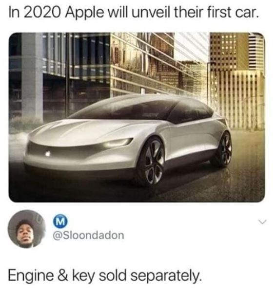 """Tweet that reads, """"In 2020 Apple will unveil their first car"""" above a reply that reads, """"Engine and key sold separately"""""""