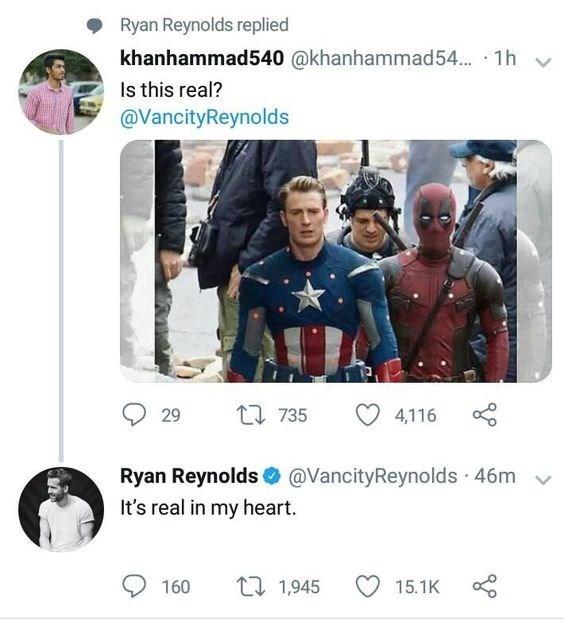 Text - Ryan Reynolds replied khanhammad540 @khanhammad54... 1h s this real? @VancityReynolds 1 735 29 4,116 Ryan Reynolds@VancityReynolds 46m It's real in my heart. 11,945 160 15.1K