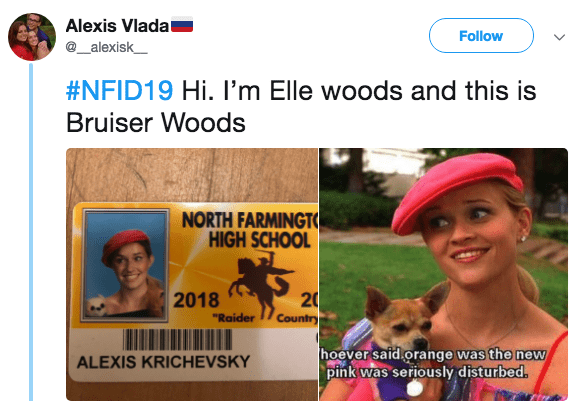 """Human - Alexis Vlada @_alexisk Follow #NFID19 Hi. I'm Elle woods and this is Bruiser Woods NORTH FARMINGT HIGH SCHOOL 2018 """"Raider Country hoever said.orange was the new pink was seriously disturbed. ALEXIS KRICHEVS KY 24"""