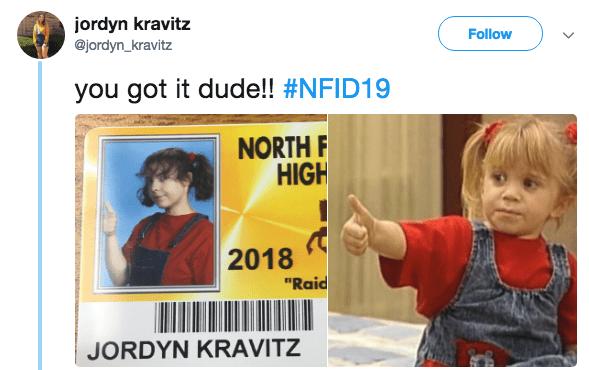 "Text - jordyn kravitz @jordyn_kravitz Follow you got it dude!! #NFID19 NORTH F HIGH 2018 ""Raid JORDYN KRAVITZ"