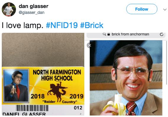 "Text - dan glasser Follow @glasser_dan I love lamp. #NFID19 #Brick qbrick from anchorman NORTH FARMINGTON HIGH SCHOOL 2018 2019 Country"" ""Raider 012 DANIFI GLASSER."