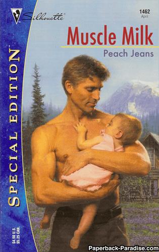 Romance novel - 1462 Apnl Sillouctte Muscle Milk Peach Jeans Paperback-Paradise.com SPECIAL EDITION