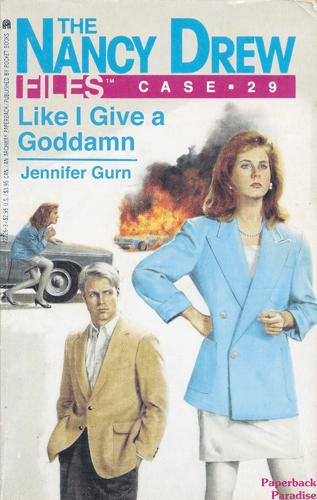 Poster - THE NANCY DREW FILES CASE 29 Like I Give a Goddamn Jennifer Gurn Paperback Paradise