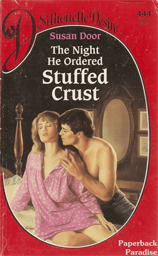 Fiction - Sthoncthe esire 444 960 Susan Door The Night He Ordered Stuffed Crust Paperback Paradise