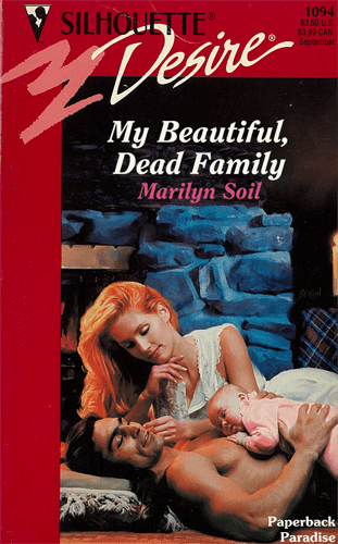 Poster - SILHOUETTE 1094 $3.50 U.S $3.99 CAN September Desne My Beautiful, Dead Family Marilyn Soil Paperback Paradise