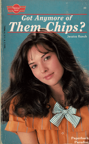 Hair - Serora lare 39 Got Anymore of Them Chips? Jessica Ranch Paperback Paradise