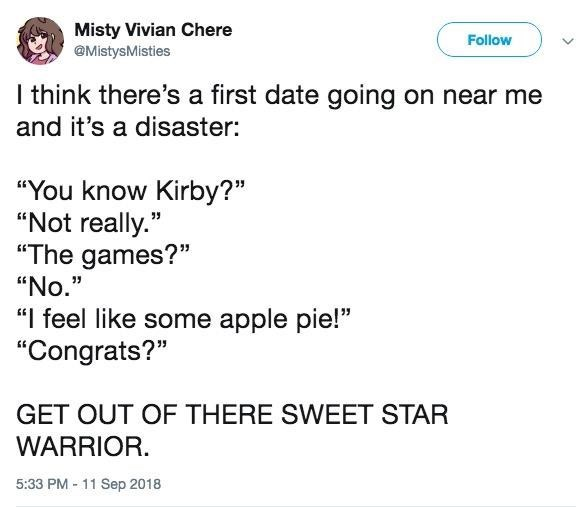 Tweet where someone on a date talks about being Kirby and the other person does not care at all; OP advises them to get out of there