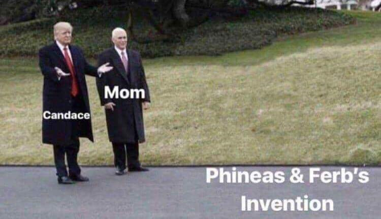 meme - Uniform - Mom Candace Phineas & Ferb's Invention