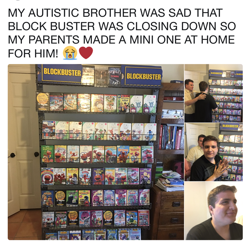 wholesome meme of making a blockbuster at home for an autistic child who loved it