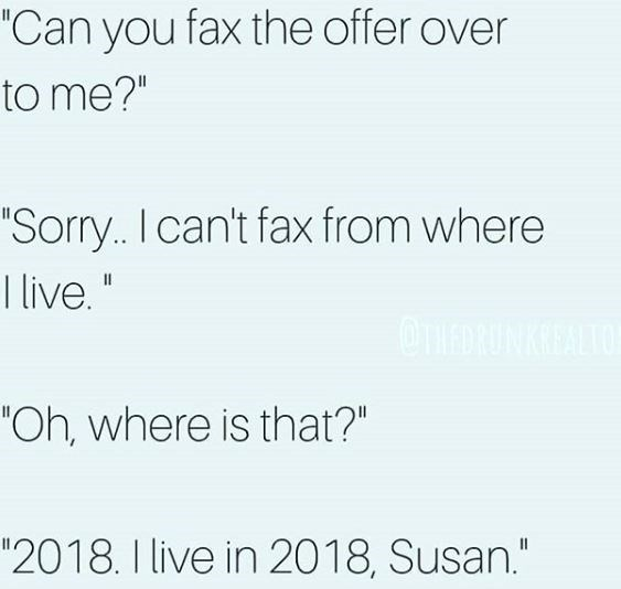 work meme about places that still use faxes
