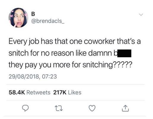 work meme about the snitching coworker