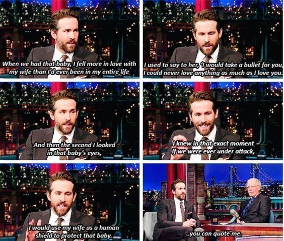ryan reynolds on david letterman about how he would no longer take a bullet for his family