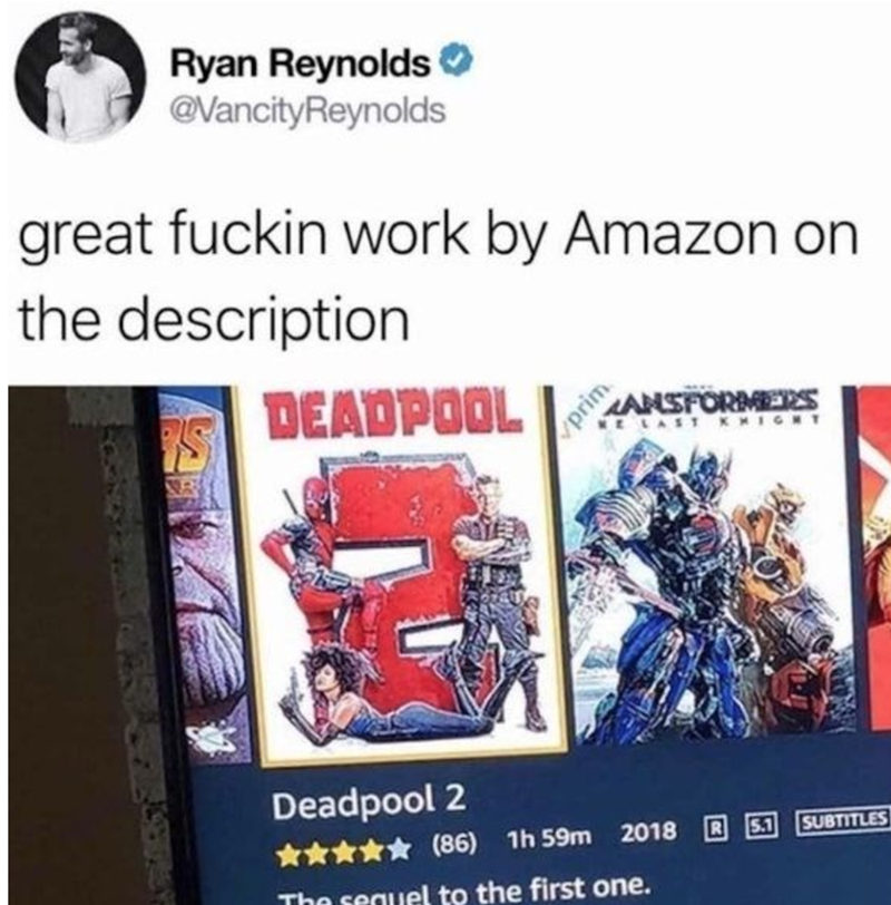 Ryan Reynolds commending the Amazon description for Deadpool 2