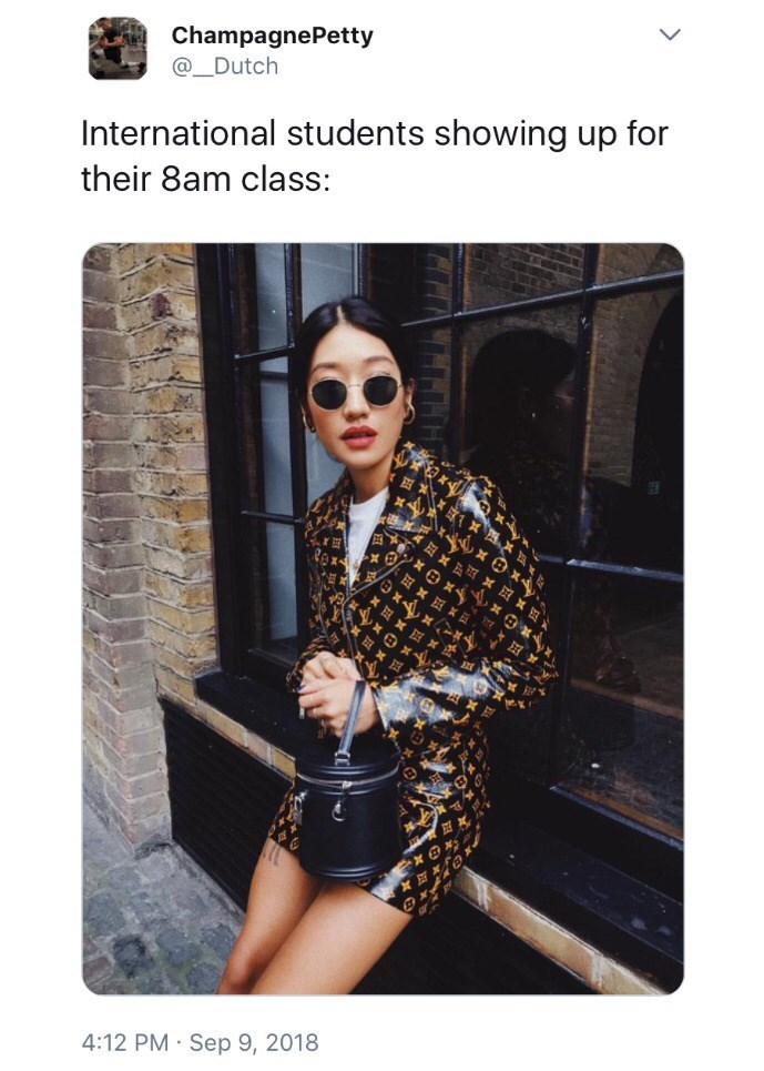"""Caption that reads, """"International students showing up for their 8am class"""" above a photo of an Asian woman modelling a designer outfit"""