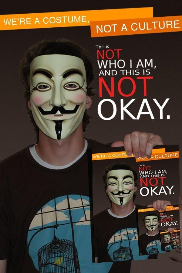 Poster - WE'RE A COSTUME NOT A CULTURE This is NOT WHO I AM AND THIS IS NOT OKAY. WE'RE A COSTL NUT A CULTURE The h NOT WHO I AM, AND THIS IS OKAY. HEACOTr CILTGRS WHO I AM, 6 NO OKAY OKAY