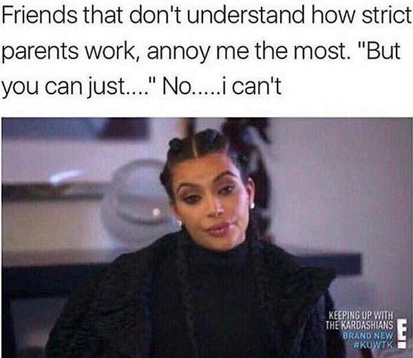 """Hair - Friends that don't understand how strict parents work, annoy me the most. """"But you can jus...."""" No.i can't KEEPING UP WITH THE KARDASHIANS BRAND NEW #KUWTK EI"""