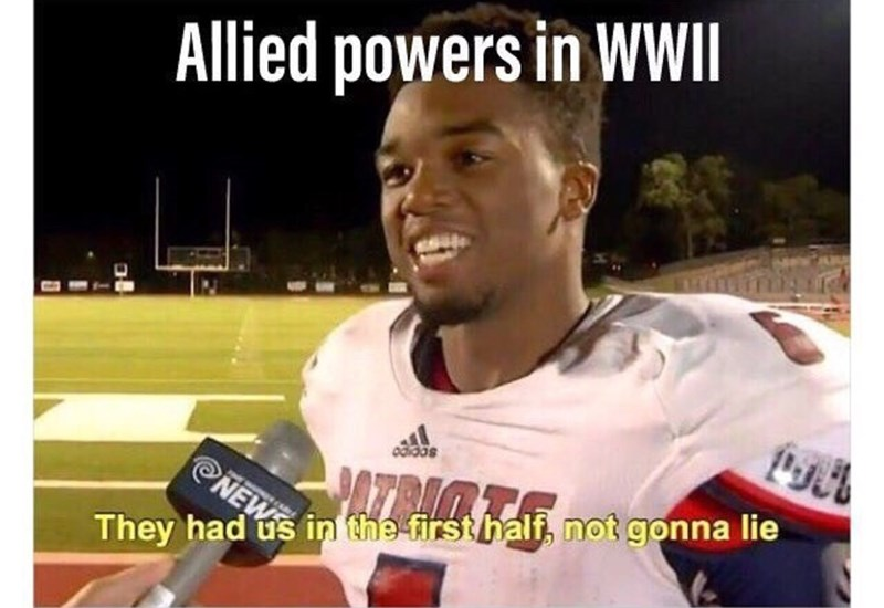 meme - Photo caption - Allied powers in WWII adidas NEW They had us in the firsthalf, not gonna lie
